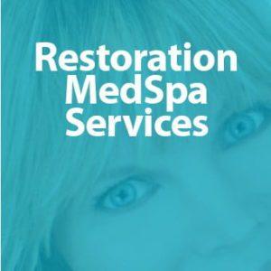 Restoration MedSpa Services